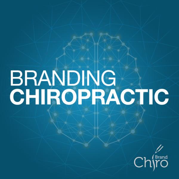 Branding Chiropractic podcast